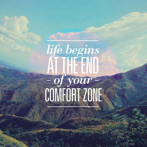 comfort zone 55 Inspiring Quotations That Will Change The Way You Think
