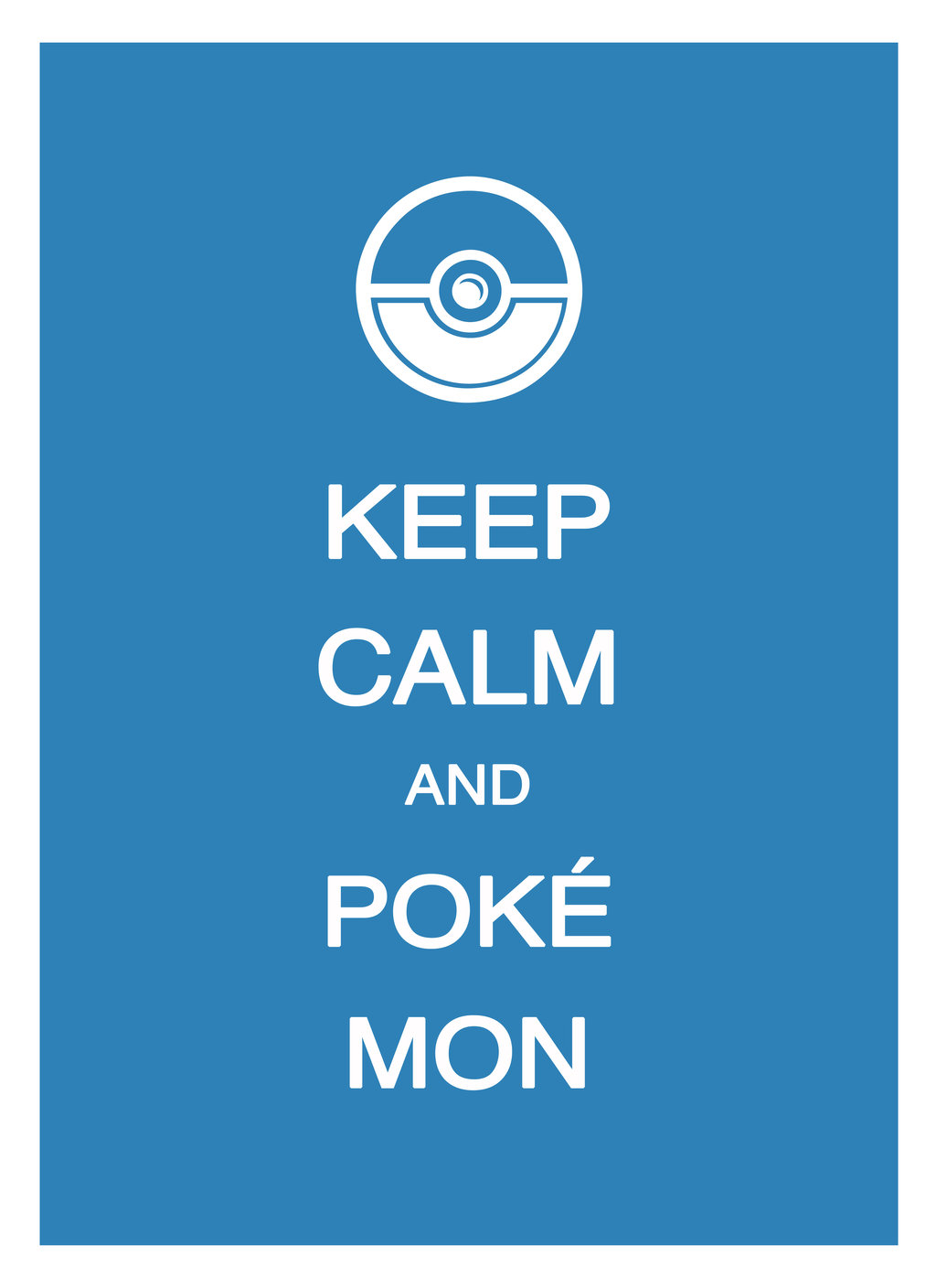keep calm   pokemon by lycanstrife d3bmg5s1 25 Creative Keep Calm and Carry On Posters