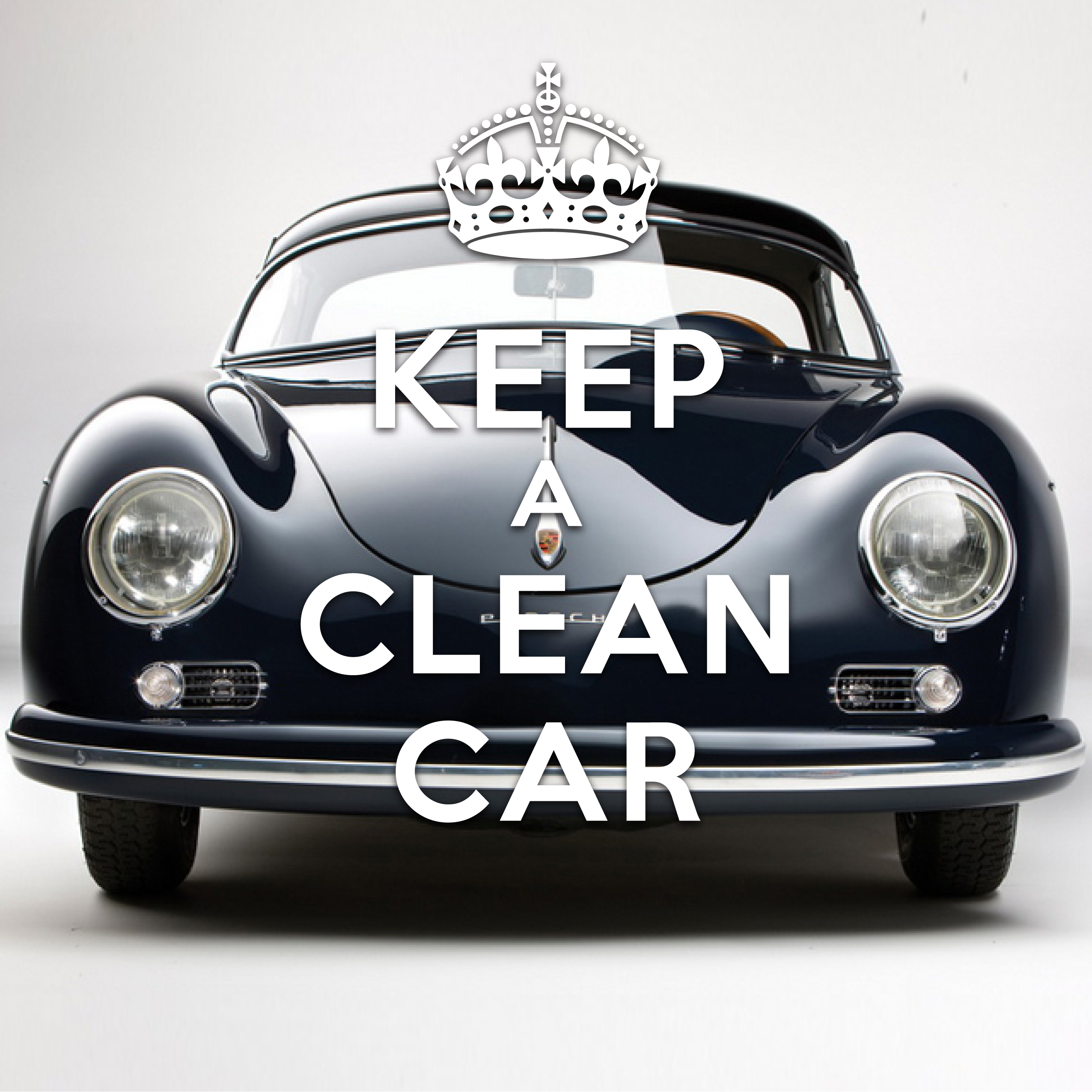 25 creative keep calm and carry on posters inspirationfeed - How to keep your car exterior clean ...