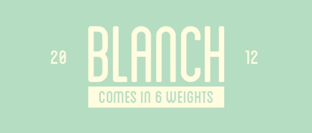 blanch banner1 30 Fresh Free Fonts for Your Designs