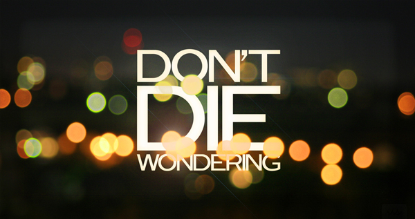 dont die Inspirational & Spiritual Quotes From (365) Days of Tumblr