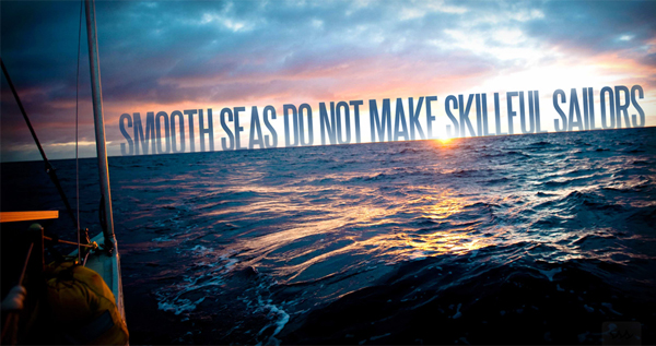 smooth seas Inspirational & Spiritual Quotes From (365) Days of Tumblr
