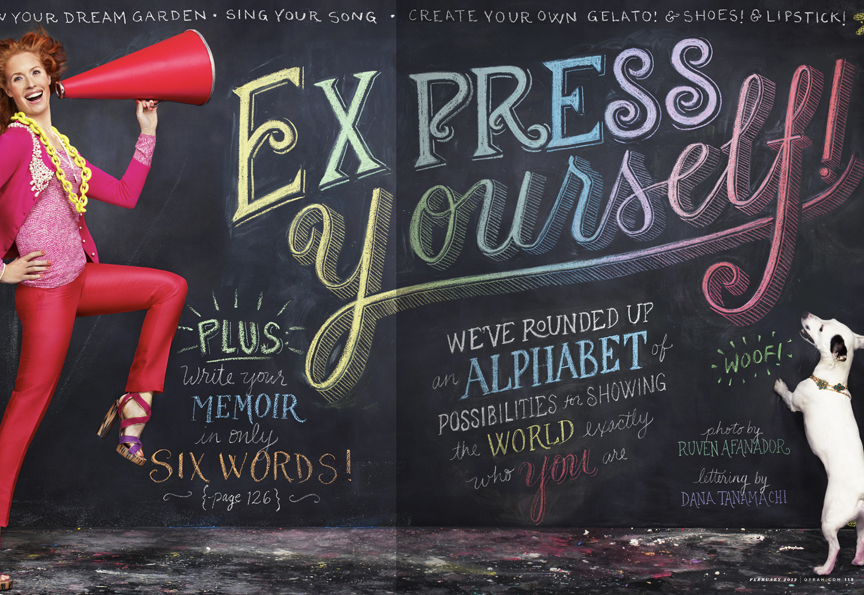 express yourself Hand Lettered Chalk Typography By Dana Tanamachi