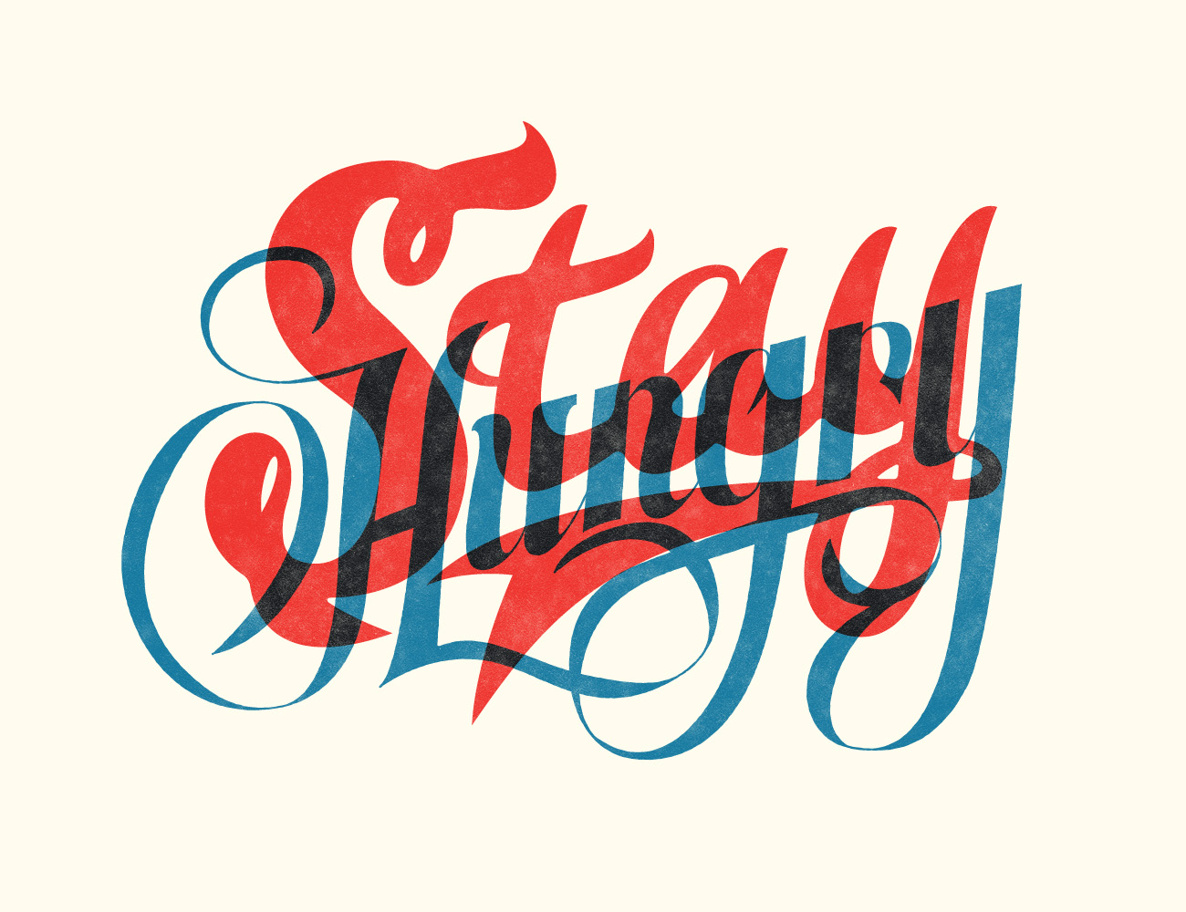 stayhungryfull1 40 Remarkable Examples Of Typography Design #8