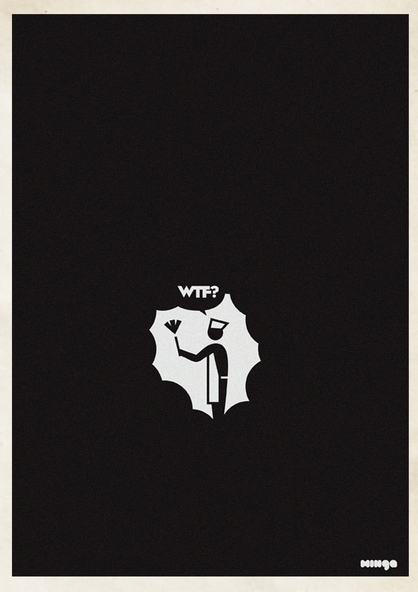 28e1ae4050669894d0e6ac379ed269b9 Cleverly Hilarious WTF Posters By Estudio Minga