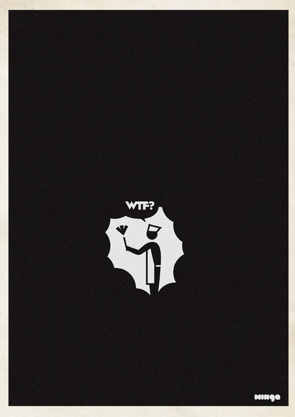 28e1ae4050669894d0e6ac379ed269b9 Cleverly Hilarious WTF Posters By Estudio Minga