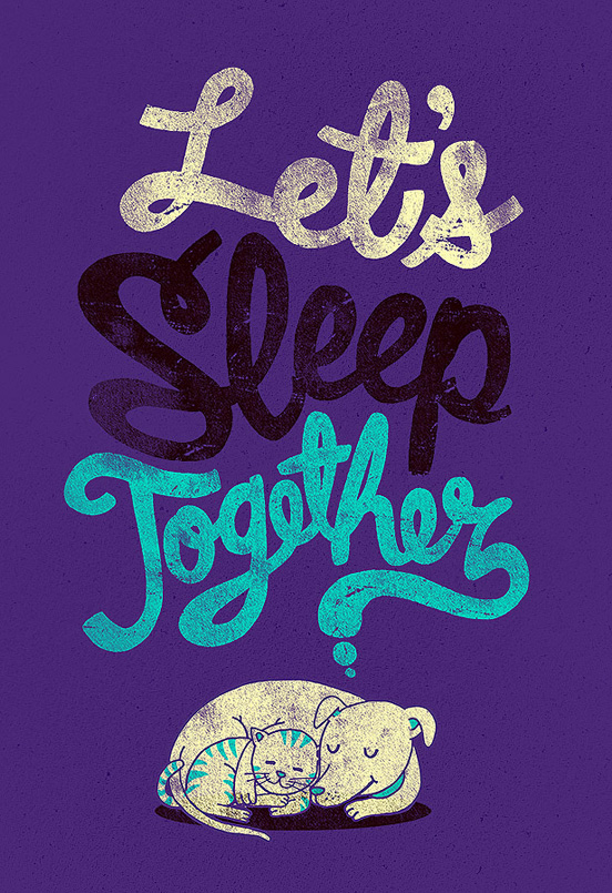 lets sleep together l1 45 Remarkable Examples Of Typography Design #9