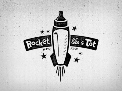 Rocket Like A Tot