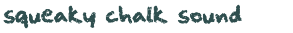 squeaky chalk sound font