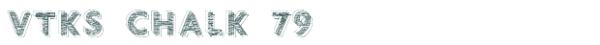 Vtks Chalk 79